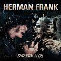 Сольный альбом гитариста Германа Франка (ex-ACCEPT) - Two For A Lie (2021)